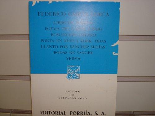 Libro de poemas: Poema del cante jondo / Romancero gitano / Poeta en Nueva York / Odas / Llanto por Sánchez Mejías / Bod