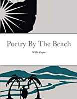 Poetry By The Beach: Willie Cooper