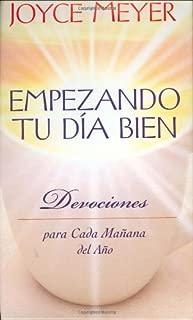 Empezando Tu Día Bien: Devociones para Cada Mañana del Año (Spanish Edition)