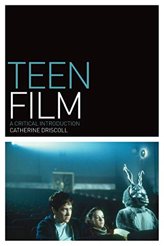 Teen Film: A Critical Introduction (Film Genres)