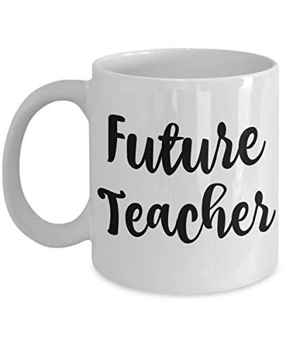 N\A Regalos para futuros Maestros - Taza de graduación - Hombres, Mujeres, compañeros de Trabajo - Las Tazas Maestros de Secundaria, Primaria y Preescolar - Té o café p