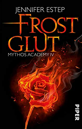 Frostglut: Mythos Academy 4