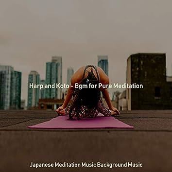 Harp and Koto - Bgm for Pure Meditation