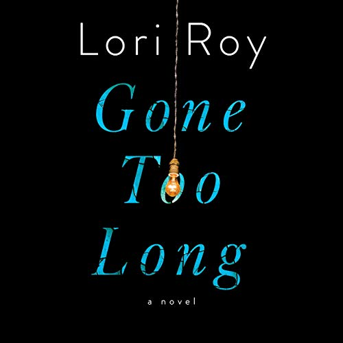 Gone Too Long audiobook cover art