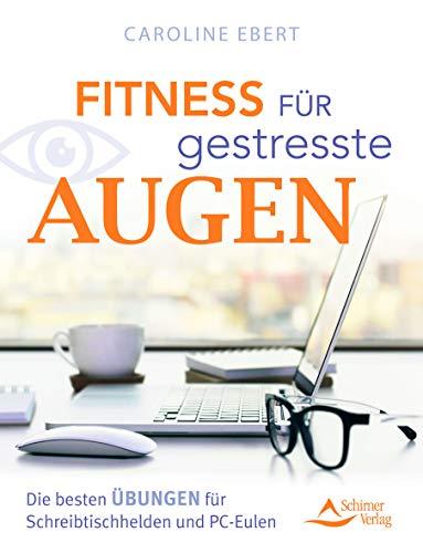 Fitness für gestresste Augen: Die besten Übungen für Schreibtischhelden und PC-Eulen