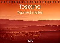 Toskana - Traeume in Italien (Tischkalender 2022 DIN A5 quer): Toskana - Traeume in Italien (Monatskalender, 14 Seiten )