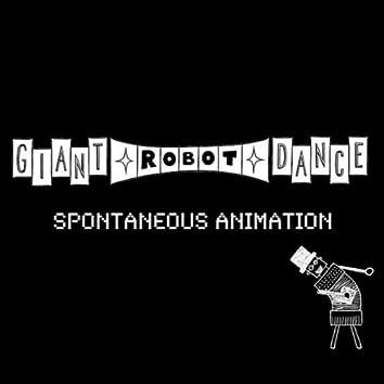 Spontaneous Animation