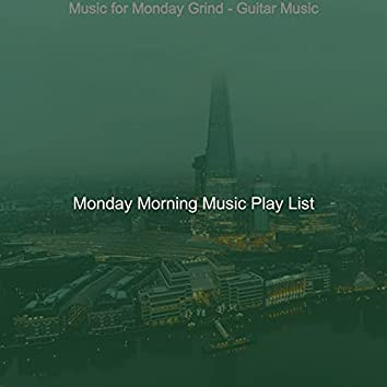 Music for Monday Grind - Guitar Music