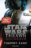 Star Wars? Thrawn - Allianzen (Die Thrawn-Trilogie (Kanon), Band 2) - Timothy Zahn