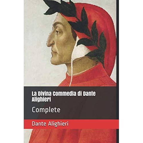 La Divina Commedia di Dante Alighieri: Complete