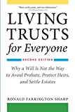 Image of Living Trusts for Everyone: Why a Will Is Not the Way to Avoid Probate, Protect Heirs, and Settle Estates (Second Edition)