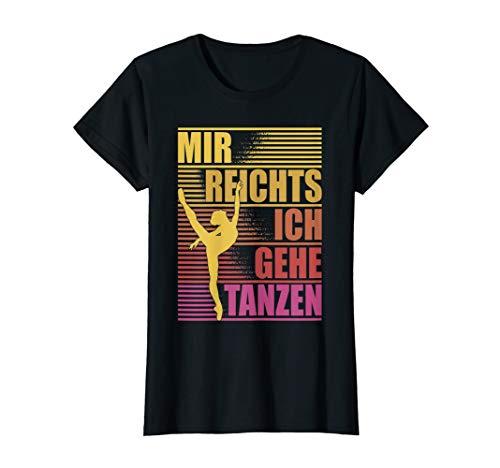 Lustiges Ballett Tänzerin Tanzen Ballerina Spruch Geschenk T-Shirt