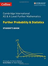 Cambridge International Examinations – Cambridge International AS and A Level Further Mathematics Further Probability and Statistics Student's Book