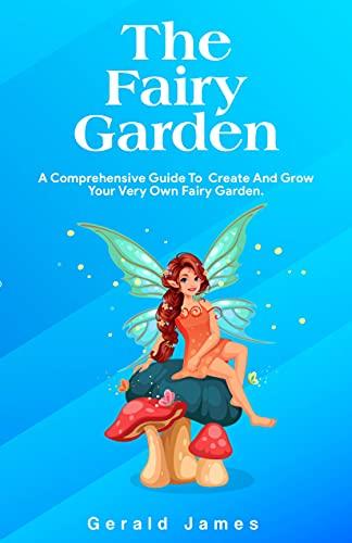 THE FAIRY GARDEN (English Edition)