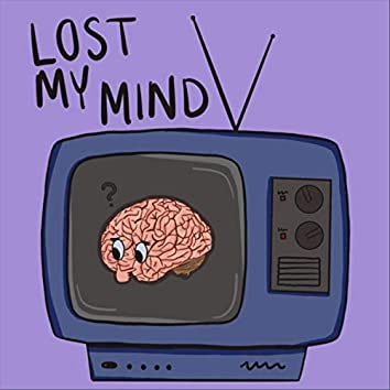 Lost My Mind (Quiet Moments Version)