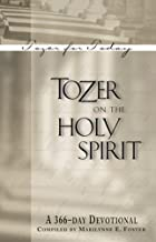 Tozer on the Holy Spirit: A 366-Day Devotional (Tozer for Today)