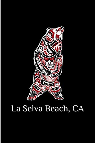 La Selva Beach, CA: California Native American Indian Brown Grizzly Bear Gift Wide Ruled Lined Notebook - 120 Pages 6x9 Composition