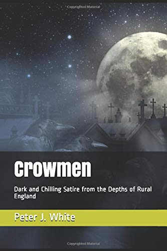 Crowmen: Dark and Chilling Satire from the De