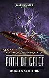 Path of Grief (Warhammer 40,000) (English Edition)