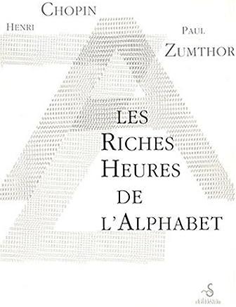 Les Riches Heures de lAlphabet