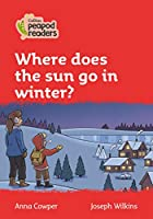 Level 5 – Where does the sun go in winter? (Collins Peapod Readers)