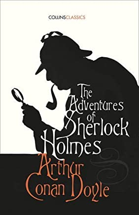 The Adventures of Sherlock Holmes (Collins Classics) by Sir Arthur Conan Doyle(2016-03-01)