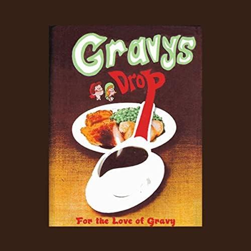 Gravys Drop