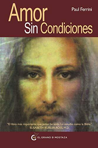 Amor sin condiciones (Un Curso de Milagros)