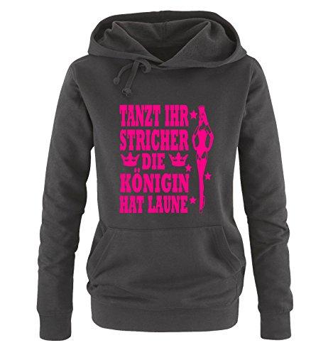 Comedy Shirts TANZT IHR STRICHER - DIE KÖNIGIN HAT LAUNE - Damen Hoodie Schwarz/Pink Gr. S