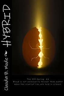 Hybrid The Off-Spring (Hybrid Series Book Two 2)