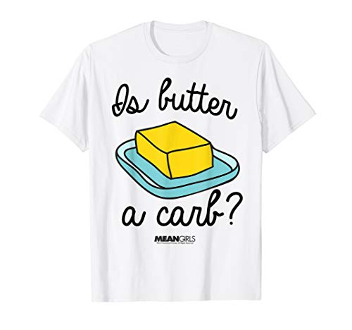 Mean Girls Is Butter A Carb Script Sketch Graphic T-Shirt