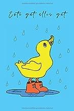 Ente gut alles gut: Notizbuch für Kinder und Erwachsene