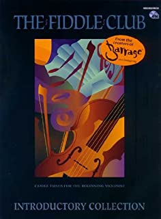 Mel Bay The Fiddle Club Introductory Collection Fiddle Tunes for the Beginning Violinist