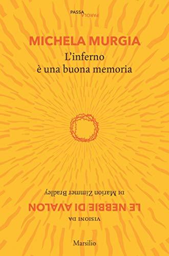 L'inferno è una buona memoria (PassaParola Vol. 1)