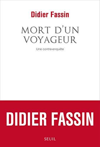 Mort d'un voyageur. Une contre-enquête (French Edition)