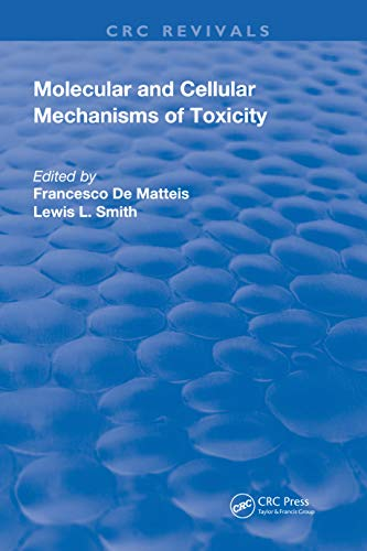 Molecular and Cellular Mechanisms of Toxicity (Routledge Revivals)