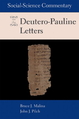 Social Science Commentary on the Deutero-Pauline Letters (English Edition)