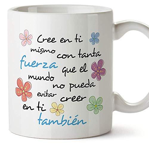 MUGFFINS Taza con Frase motivacional - Cree en ti mismo con tanta fuerza - 350 ml - Tazas Originales de Desayuno para Regalar a Amigas Amigos y Seres Queridos