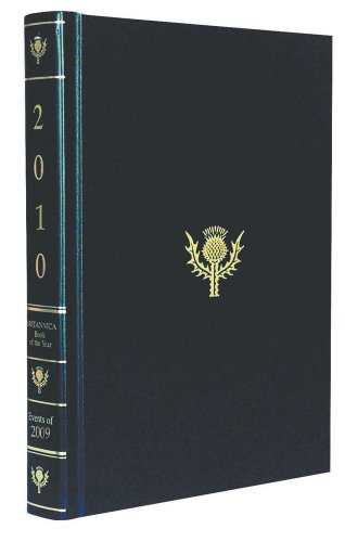 Britannica Book of the Year 2010: Events of 2009 (Encyclopaedia Britannica Book of the Year)