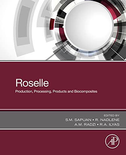 Roselle: Production, Processing, Products and Biocomposites (English Edition)