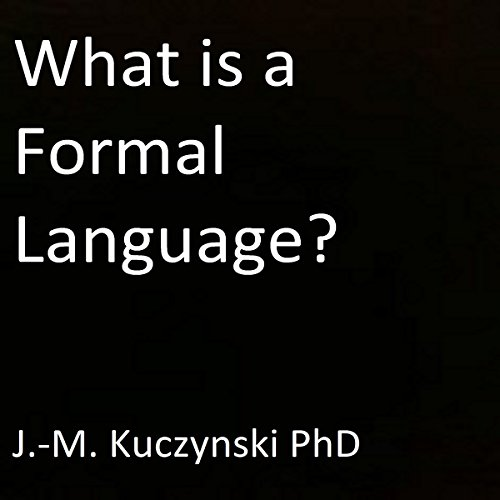 What Is a Formal Language? audiobook cover art