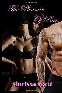 The Pleasure Of Pain: (BDSM Erotic Lesbian Menage Romance)