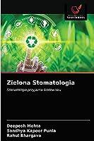 Zielona Stomatologia: Stomatologia przyjazna środowisku