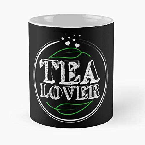 Tea Lover Rooibos Hot Drink Herbal Green Black Gift Classic Mug - 11 Ounces Funny Coffee Gag Gift.The Best Gift for Holidays.