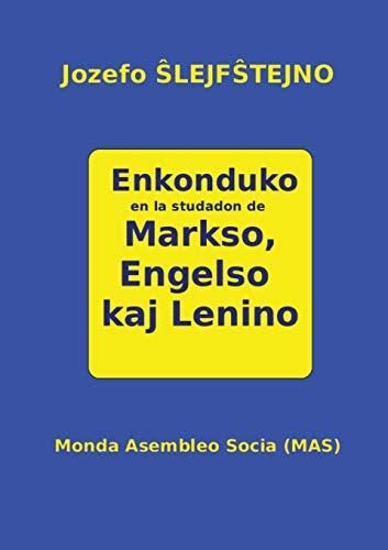 Enkonduko en la studadon de Markso, Engelso kaj Lenino (41a) (Mas-Libro) (Esperanto Edition) (Paperback)
