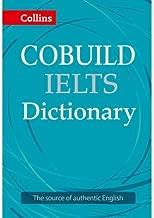 [Cobuild IELTS Dictionary (Collins English for IELTS)] [Author: Collins Dictionaries] [March, 2015]