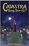 Catastra: Dark Depths (SECOND EDITION) (English Edition)
