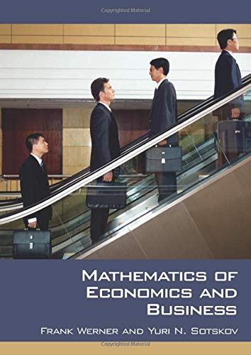 Compare Textbook Prices for Mathematics of Economics and Business 1 Edition ISBN 9780415332811 by Werner, Frank,Sotskov, Yuri N.