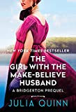 The Girl With The Make-Believe Husband: A Bridgertons Prequel...