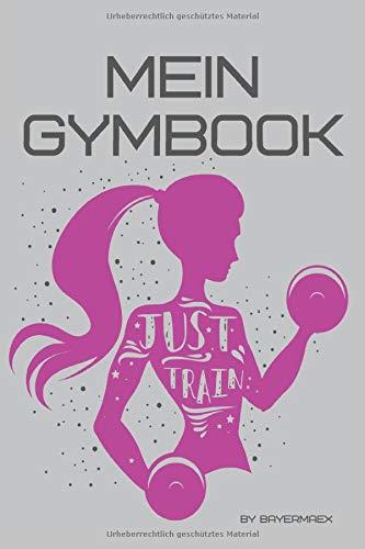 Mein Gymbook: Trainingstagebuch für Frauen, dein Buch zum erreichen deiner Ziele im Fitnessstudio, Krafttraining, Crossfit und Cardio | Inkl. Checkliste für dein Fitness Zubehör